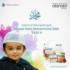 Selamat Memperingati Maulid Nabi Muhammad Shallallahu'alaihi wa Sallam 1439 H.  Shollu 'alannabi . Hidup Sehat Cara Nabi, Hijrah ke Alanabi®! . Join Us: - Website : http://www.alanabi.id - Facebook : alanabiID - Twitter : @alanabiID - Instagram : @alanabiID - Google + : alanabi ID - Pinterest : alanabiID - Line@ : alanabi ID || http://bit.ly/1X7w2bx - Path : Alanabi ID - Telegram : AlanabiID . #HidupSehatCaraNabi #HijrahKeAlanabi #MinumanHerbalAlami #cobaduluaja #alanabifams #maulidnabi