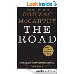 The Road (Vintage International) - Kindle edition by Cormac McCarthy. Literature & Fiction Kindle eBooks @ Amazon.com.
