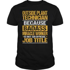 (Tshirt Sale) Awesome Tee For Outside Plant Technician [Guys Tee, Lady Tee][Tshirt Best Selling] Hoodies Tee Shirts