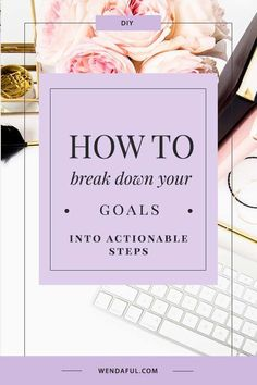 Breaking Down Your Goals into Actionable Steps Planner Printables and Productivity Tips Achieving Goals, Achieve Your Goals, John Maxwell, Self Development, Personal Development, Planners, Business Coach, Business Tips, Business Entrepreneur