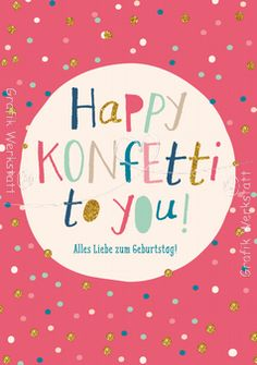 Happy Konfetti to you! - Postkarte - Grafik Werkstatt Bielefeld