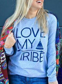 Love My Tribe - Long Sleeve