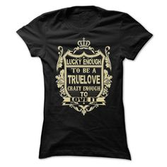 [New last name t shirt] LUCKY ENOUGH TO BE A TRUELOVE  Coupon 20%  LUCKY ENOUGH TO BE A TRUELOVE  Tshirt Guys Lady Hodie  SHARE and Get Discount Today Order now before we SELL OUT  Camping enough to be a truelove last name surname tshirt