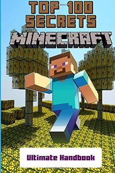 Minecraft: Secrets Handbook - Top 100 Ultimate Minecraft Secrets (Unofficial Minecraft Guide with Tips, Tricks, Hints and Secrets, Guide for Kids) @ minecraftie.com #Minecraft #minecraftpc #minecrafter #minecrafters #minecraftskin #minecraftgirl #minecraftforever  #minecrafthouse #minecraftcity #minecraftpocketedition #minecraftisawesome
