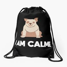 'I am calme' Drawstring Bag by Backpack Bags, Drawstring Backpack, Animal Design, Woven Fabric, Funny Animals, Backpacks, Printed, Awesome