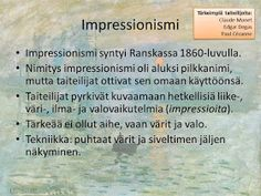 KU 1 - Minä, kuva ja kulttuuri: Taidehistoria - Impressionsimi