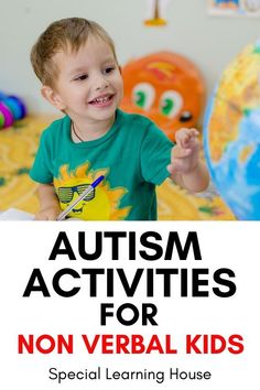 These autism activities are perfect for non verbal kids. Some of them don't require any verbal communication. Others help to build communication skills. Use these activities in your home or autism classroom.
