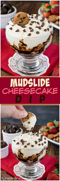 Mudslide Cheesecake Dip - this easy and creamy cheesecake dip tastes and looks just like your favorite drink! Try it with cookies and fruit for a fun dessert! Adult and kid friendly options in the recipe!