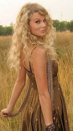 Taylor Swift  She was younger then...