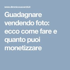 guadagnare vendendo i italia