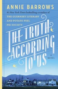The Truth According to Us by Annie Barrows (Nov 2015)
