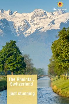 Rheintal – learn more about Switzerland's hidden gems Switzerland Tourism, Countryside, Wander, Restoration, Boat, Landscape, Nature, Summer, Relax