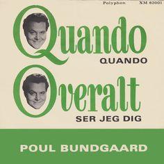 """Poul Bundgaard synger det Italienske Bidrag fra 1961. I bonus er der også en cover-version af """"Quando Quando"""". 1 side til fest og 1 side til romantikeren."""
