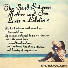 The Bond Between Mother And Son Mein Sohn Birthday Quotes For Mom