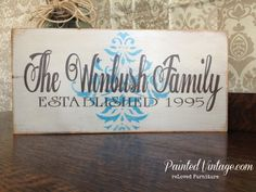 Family Name Established Signs - Painted Vintage