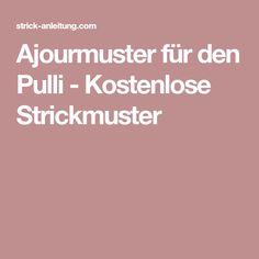 Ajourmuster für den Pulli - Kostenlose Strickmuster
