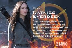 I'm Katniss Everdeen! Which 'Hunger Games: Mockingjay' character are you? #Mockingjay #ZimbioQuiz