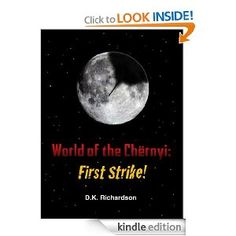 World of the Chërnyi: First Strike! by   D.K. Richardson. A fictional trilogy, that will help you think about disaster preparedness