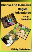 Charlie And Isabella's Magical Adventures Compendium Ebook