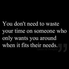 Don't waste time for others