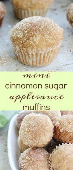 Mini Cinnamon Sugar Applesauce Muffins from Table for Seven (quick fall soup recipes) Köstliche Desserts, Delicious Desserts, Dessert Recipes, Yummy Food, Health Desserts, Plated Desserts, Applesauce Muffins, Applesauce Recipes, Cinnamon Sugar Muffins