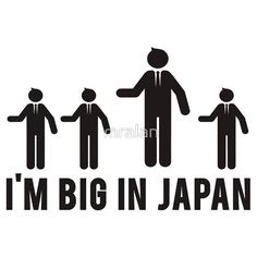I'm #Big In #Japan Tshirt