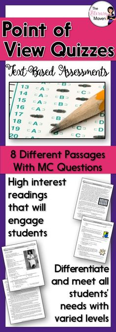 This is a set of text-based assessments that I use to assess my students' knowledge of point of view. The variety of passages and text complexity levels allows you to retest students as needed and make accommodations for struggling readers. Each assessment includes one to three reading passages and 10 multiple choice questions.   The skills and terms covered include: first person point of view, third person limited point of view, third person omniscient point of view, narrator, unreliable…