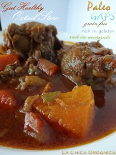 Gut Healthy Oxtail Stew – Slow Cooked – Paleo – GAPS