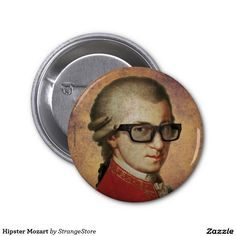 Hipster Mozart 2 Inch Round Button from Hipster Gifts, Round Button, Custom Buttons, Hipsters, Artist, Pictures, Funny, Happy, Photos