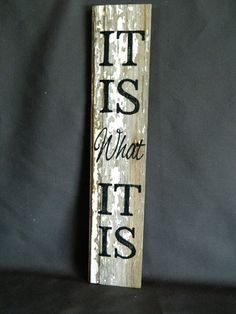 """Handpainted Reclaimed Aged Peeling White Paint wood Art, Very Rustic and Shabby chic Sign """"It Is what It Is"""" art diy art easy art ideas art painted art projects Shabby Chic Signs, Rustic Signs, Wooden Signs, Wooden Wall Art, Wood Art, Wood Wood, Diy Signs, Wall Signs, Painted Signs"""