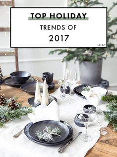 The top holiday trends of 2017, according to Pinterest. #entertaining