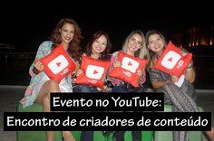Evento no You Tube - Encontro de Criadores de Conteúdo - Bruna Munhoz