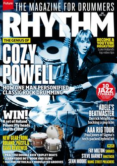 #Rhythm 255, the magazine for #drummers. Cozy Powell, how one man personified classic #rock #drumming!