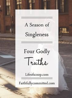 Four Godly Truths for when You're Waiting for a Husband