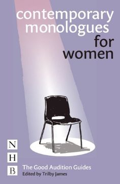 """Read """"Contemporary Monologues for Women"""" by available from Rakuten Kobo. THE GOOD AUDITION GUIDES: Helping you select and perform the audition piece that is best suited to your performing skill. Drama Teacher, Drama Class, Books To Read Online, Reading Online, Acting Monologues, Caryl Churchill, Book Categories, Acting Skills, What To Read"""