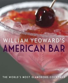 A delicious dive into William Yeoward's favorite drinks collected from all over the world - from Annabel's perfect Bloody Mary to Beaufort Bar at the Savoy's Elixir.  Make this your next hostess gift.