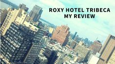 Check out my review of the Roxy Hotel Tribeca- this used to be my view from my home....then a HUGE building went up...