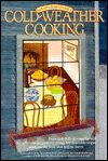 Cold Weather Cooking by Sarah Leah Chase--fantastic book.
