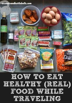 How to Eat Healthy Food While Traveling
