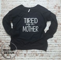 Tired as a Mother ❤️ pullover – 3Buggas Design  #etsy #handmade #clothes #love #want #handmadeclothes #handmadeshirt  #handmadeetsy #etsyshop #mom #momshirt #mombirthday #momgift #mompresent  #aunt #auntgift #auntpresent #tiredasamother #mother #funnyshirt #funny  #3buggasdesign #christmas #christmaspresent #woman #momboss #bosslady  #boss #uniquegift #momofboys #boymom
