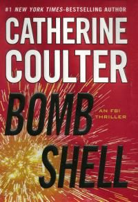 Bombshell - Catherine Coulter: More and more agents are meeting and love-at-first-sighting.. but the plot line is complicated enough to be good