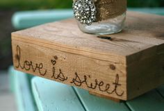 Cake Stand Rustic Wedding Love Is Sweet by braggingbags on Etsy, $75.00