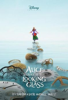 It's time for a little madness! Check out the teaser posters for ALICE THROUGH THE LOOKING GLASS! In theaters May 27! #D23Expo