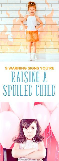 9 warning signs to see if you've got a spoiled child on your hands. A must-read for any parent frustrated with her relationship with her child and wants to improve her parenting.