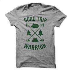Road Trip Warrior T Shirt, Hoodie, Sweatshirts - design a shirt #fashion #style