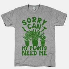 This shirt is a perfect gift for gardeners and indoor plant enthusiasts.