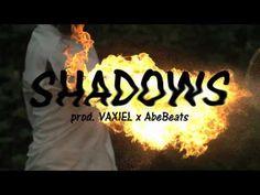 SHADOWS (Prod. By VAXIEL &  AbeBeats)