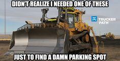 Funny Trucker Memes Semi Truck humor www.truckerpath.com #Trucks #Funny #Meme #Trucker #Bigrig #Humor #Parking