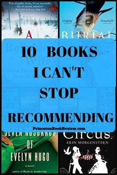 10 BOOKS I CAN'T STOP RECOMMENDING