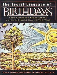 Booktopia has The Secret Language of Birthdays by Gary Goldschneider. Buy a discounted Hardcover of The Secret Language of Birthdays online from Australia's leading online bookstore. Birthday Personality, Birth Symbols, Astrology Books, Secret Language, Birthday Book, Birthday Ideas, Turu, Birth Month, Reading Levels